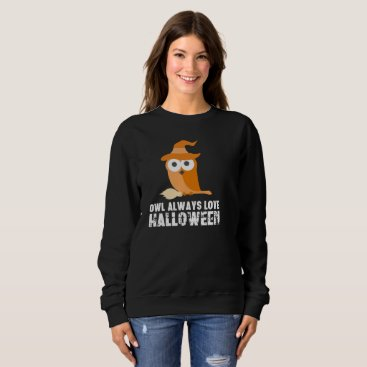 Halloween Themed Owl Love Halloween witch broom magic pointy hat Sweatshirt