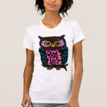 OWL LOVE YOU 4 EVER T SHIRTS
