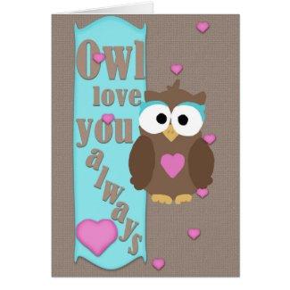 Owl Love You Always 5x7 Greeting Card