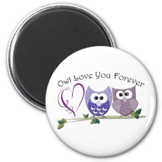 Owl Love You Forever, Cute Owls and Heart design Magnet