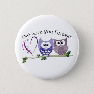 Owl Love You Forever, Cute Owls and Heart design Pinback Button