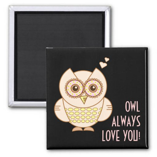 Owl Love You Magnet
