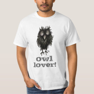 Owl Lover! Funny T-Shirt