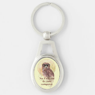 Owl not fix your Computer Fun Geek Owl Glasses Silver-Colored Oval Metal Keychain