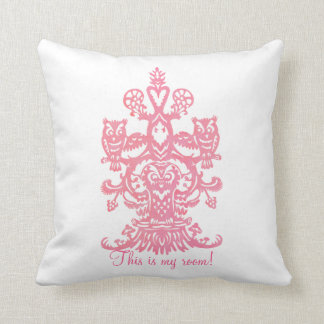 Owl`s hollow pink - this is your room pillow