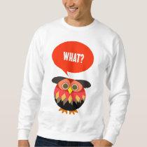 Owl : Say something Sweatshirt