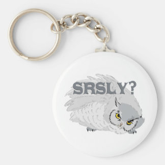Owl SRSLY? Key Chains
