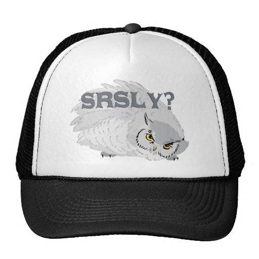 Owl SRSLY? Trucker Hat