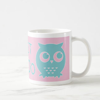 Owl 'twit Twoo' in Light Pink And Blue Coffee Mug