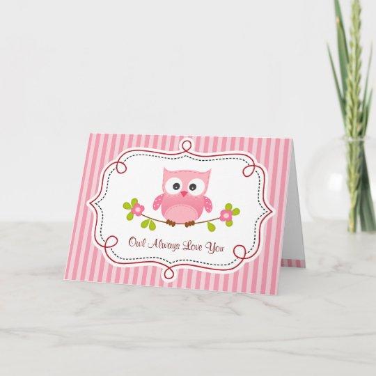 Owl Valentine Card Pink Owl Always Love You Zazzle Com