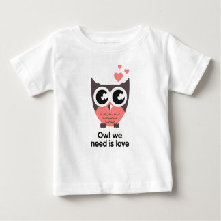 Owl we need are love shirt for baby, wink