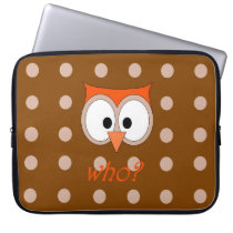 """""""OWL WHO?"""" Brown Laptop Sleeve"""