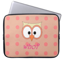 """""""OWL WHO?"""" Pink Laptop Sleeve"""