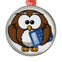 Owl with Calculator, math, student, accounting, Metal Ornament