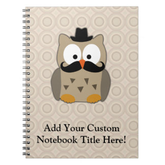 Owl with Mustache and Hat Spiral Notebook