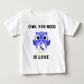 Owl You Need is Love, Down Syndrome Awareness Baby T-Shirt