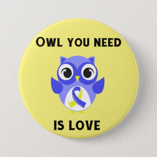 Owl You Need is Love, Down Syndrome Awareness Pinback Button