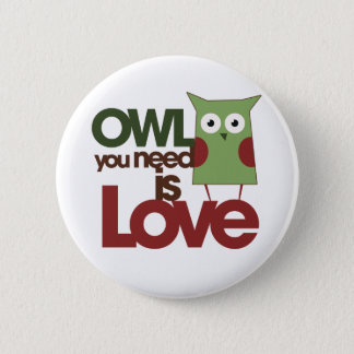 Owl you need is love pinback button