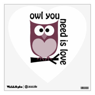 Owl you need is LOVE Wall Sticker