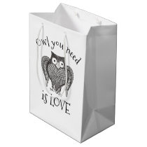 Owl you Need Medium Gift Bag