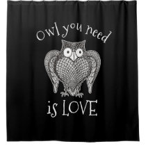 Owl you Need Shower Curtain