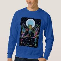 Owl You Need Sweatshirt