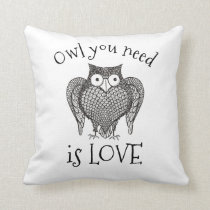 Owl you Need Throw Pillow