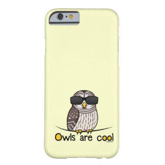 Owls are cool barely there iPhone 6 case