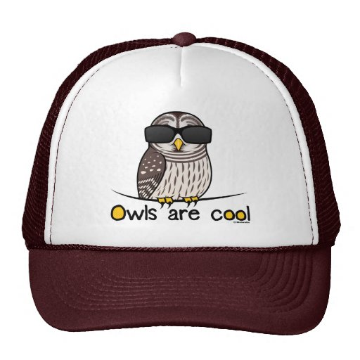 Owls are cool! trucker hat