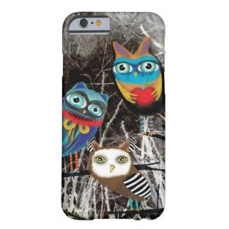 Owls Owly Owl friends Barely There iPhone 6 Case
