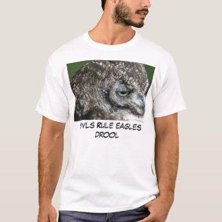 Owls Rule Eagles Drool T-Shirt