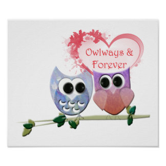 Owlways and Forever, Cute Owls Poster