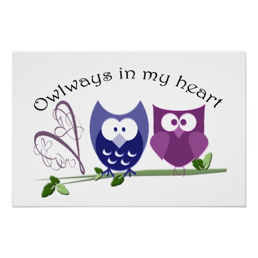 Owlways in my heart, cute Owls Poster