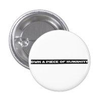 artsprojekt, art, artshow, lasvegas, buttons, ownit, ownhumanity, humanity, Botão/pin com design gráfico personalizado