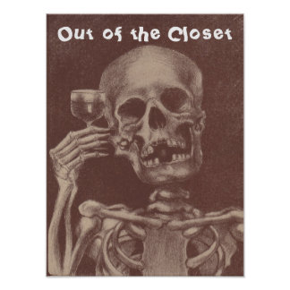 Own It Poster Skeleton toasting Out of the Closet