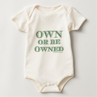 Own or be Owned (currency) Infants Organic T Baby Bodysuit