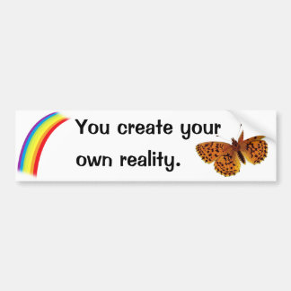 Own Reality Bumper Sticker