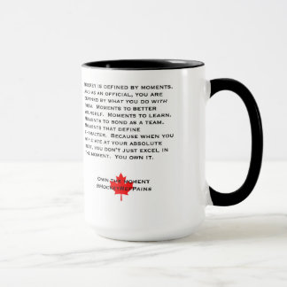 Own The Moment Referee Mug