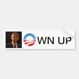 Own Up Bumper Sticker Car Bumper Sticker