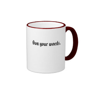 Own your words. mugs