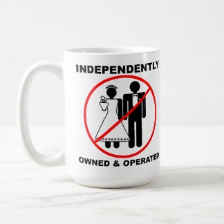 Owned and Operated Funny Mug