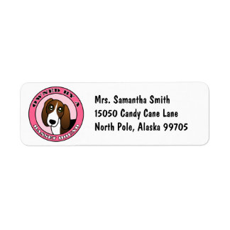 Owned by A  Basset Hound - Pink Label