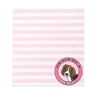 Owned by A  Beagle - Pink Notepads