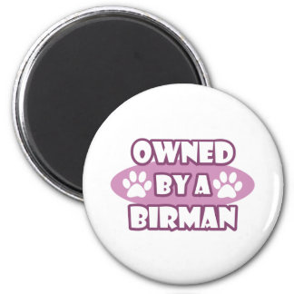 Owned By A Birman 2 Inch Round Magnet