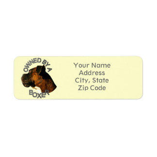 Owned by a Boxer Dog Address Label
