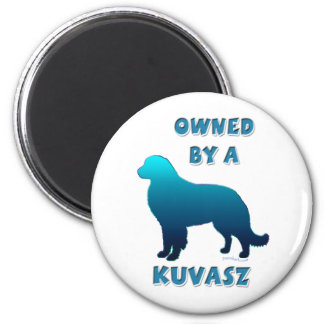 Owned by a Kuvasz 2 Inch Round Magnet