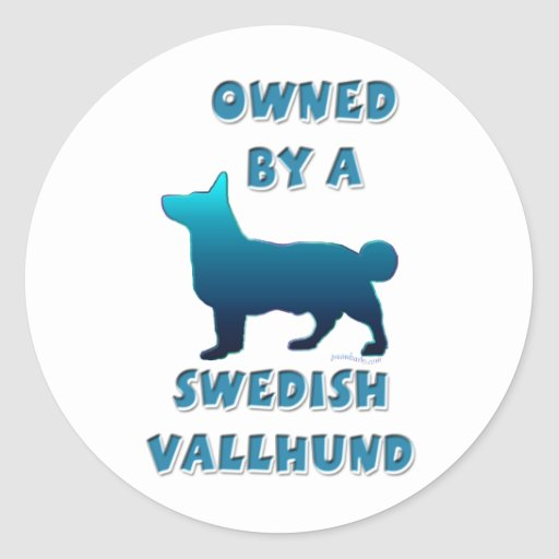 Owned by a Vallhund Sticker