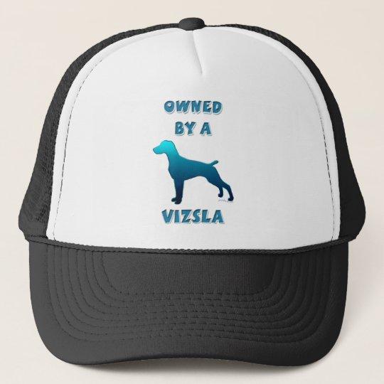 Owned by a Vizsla Trucker Hat