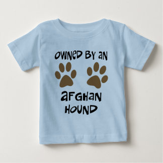 Owned By An Afghan Hound Baby T-Shirt