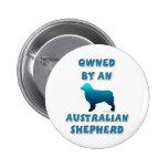Owned by an Australian Shepherd Button